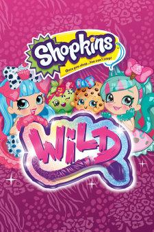 Shopkins: Wild (2018)